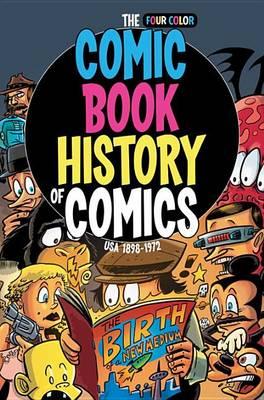 Comic Book History Of Comics USA 1898-1972 book