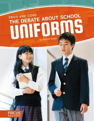 Debate about School Uniforms by ,Rachel Seigel