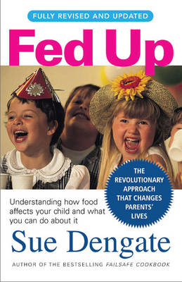 Fed Up (Fully ) by Sue Dengate