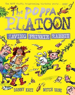 The Poppa Platoon in Saving Private Rabbit by Danny Katz