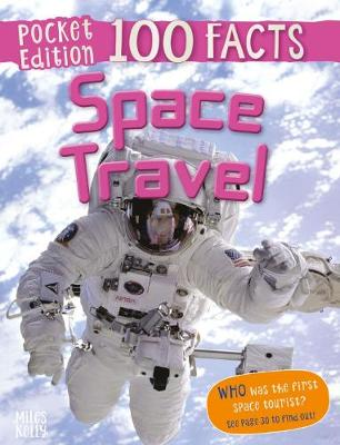 100 Facts Space Travel Pocket Edition by Becklake Sue