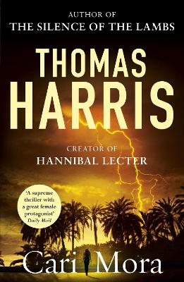 Cari Mora: from the creator of Hannibal Lecter book
