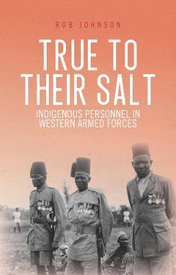 True to Their Salt by Rob Johnson