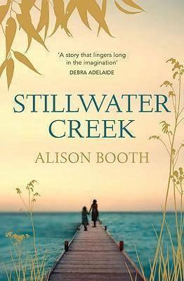 Stillwater Creek by Alison Booth