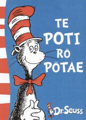 Te Poti ro Potae: The Cat in the Hat in Maori by Dr. Seuss