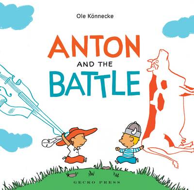 Anton and the Battle by Ole Konnecke