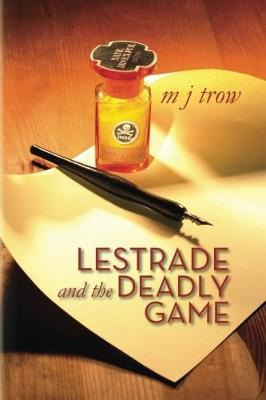 Lestrade and the Deadly Game by M J Trow