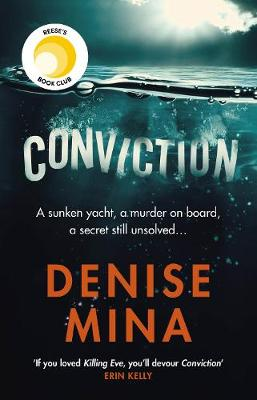 Conviction: A Reese Witherspoon x Hello Sunshine Book Club Pick by Denise Mina