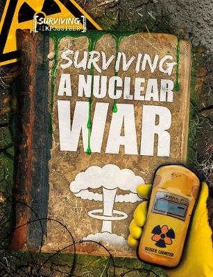 Surviving a Nuclear War by Madeline Tyler