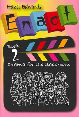 Script Solutions Drama for the Classroom by Hazel Edwards