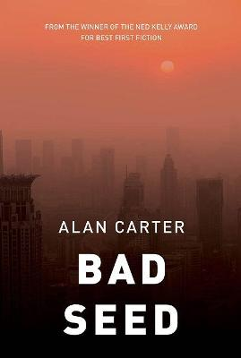 Bad Seed by Alan Carter