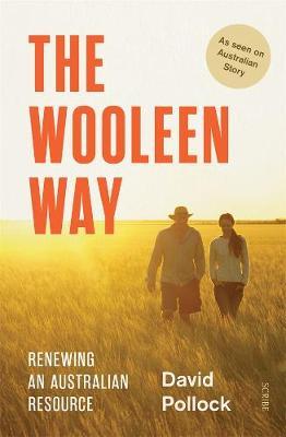 The Wooleen Way: Renewing an Australian resource by David Pollock