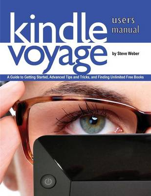 Kindle Voyage Users Manual by All on the Berkeley Roundtable on the International Economy Steve Weber