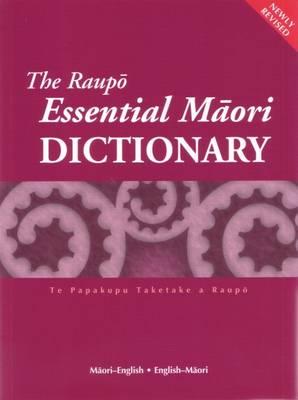 The Raupo Essential Maori Dictionary: Maori-English and English-Maori by Ross Calman