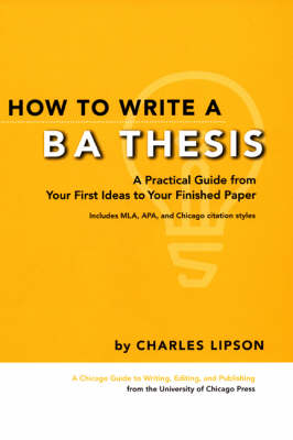 How to Write a BA Thesis by Charles Lipson