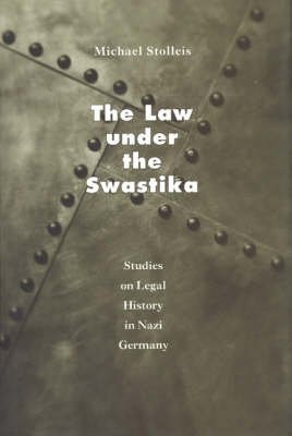 The Law Under the Swastika by Michael Stolleis