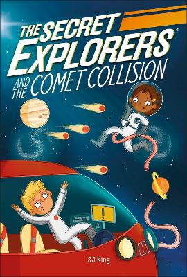 The Secret Explorers and the Comet Collision book
