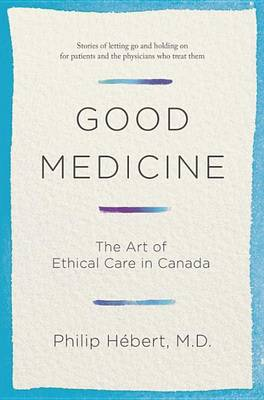 Good Medicine by Philip Hebert