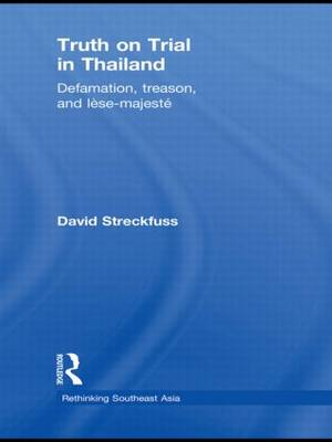 Truth on Trial in Thailand by David Streckfuss
