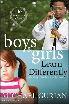 Boys and Girls Learn Differently! by Michael Gurian