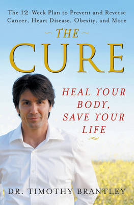 The Cure by Timothy Brantley