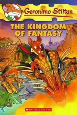 Geronimo Stilton and the Kingdom of Fantasy (#1) by Geronimo Stilton