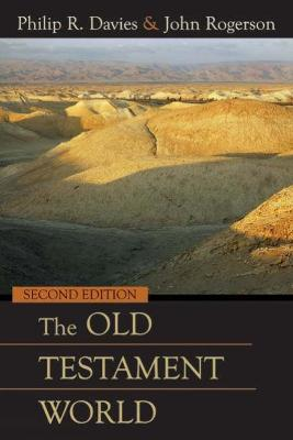 Old Testament World, Second Edition by Philip R. Davies