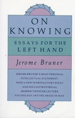 On Knowing by Jerome Bruner
