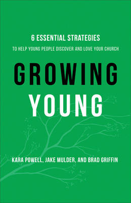 Growing Young by Kara Powell