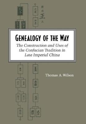 Genealogy of the Way by Thomas A. Wilson