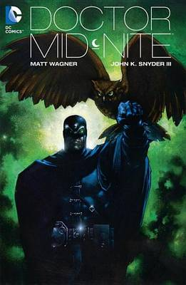 Doctor Mid-Nite TP (New Edition) by Matt Wagner