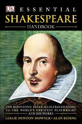Essential Shakespeare Handbook by Leslie Dunton-Downer