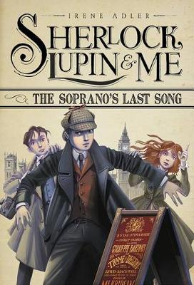 The Soprano's Last Song by Irene Adler