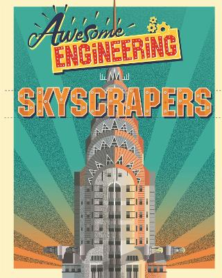 Awesome Engineering: Skyscrapers by Sally Spray