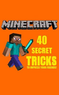 Minecraft by Minecraft Secrets