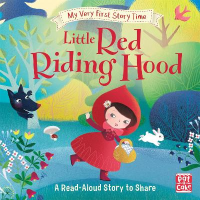 My Very First Story Time: Little Red Riding Hood book
