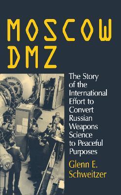 Moscow DMZ by Glenn E. Schweitzer