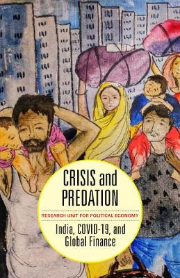 Crisis and Predation: India, COVID19, and Global Finance book