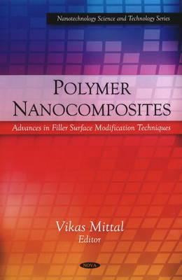 Polymer Nanocomposites by Vikas Mittal