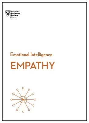 Empathy (HBR Emotional Intelligence Series) by Harvard Business Review