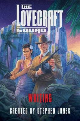 The Lovecraft Squad - Waiting by Stephen Jones