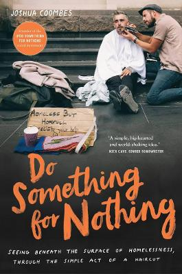 Do Something for Nothing: Seeing beneath the surface of homelessness, through the simple act of a haircut book