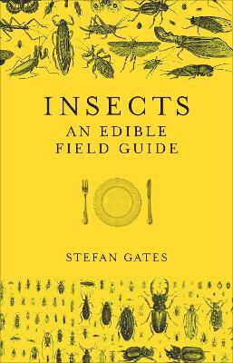 Insects by Stefan Gates