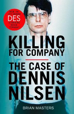 Killing For Company: the true crime classic behind the ITV drama 'Des' book