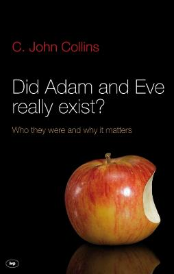 Did Adam and Eve Really Exist? by Matt Chandler