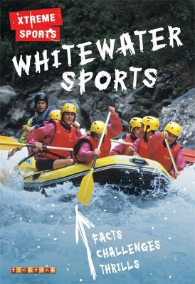 Xtreme Sports: Whitewater Sports by null
