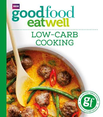 Good Food: Low-Carb Cooking by Good Food Guides