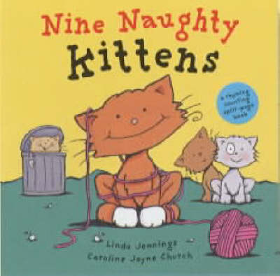 Nine Naughty Kittens by Linda Jennings