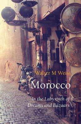 Morocco by Walter M. Weiss