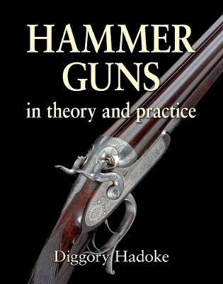 Hammer Guns by Diggory Hadoke